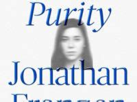 Purity Jonathan Franzen Review - Sydney Review of Books